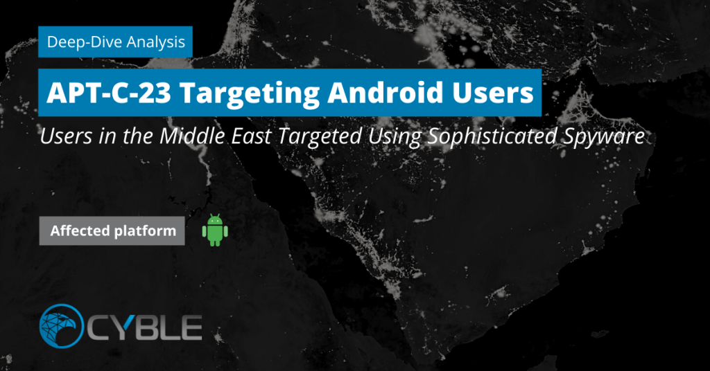 Cyble-APT-C-23-Spyware-Android-Middle-East-Threat