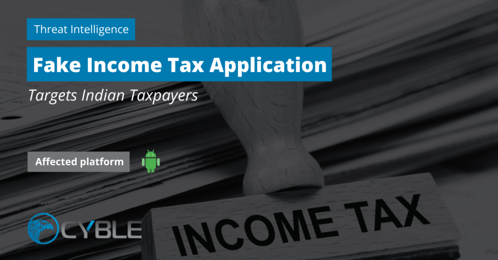 Cyble-Fake-Income-Tax-Indian-Taxpayers-Android